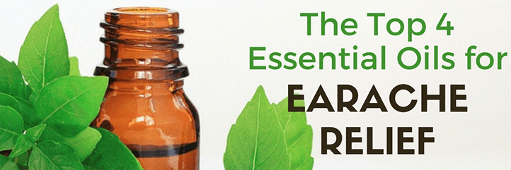 Top 4 Essential Oils For Earache Relief Home Remedies For