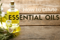 essential oil dilution calculator for diluting essential oils