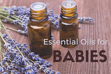 Best Essential Oils For Babies Teething Sleep Diaper
