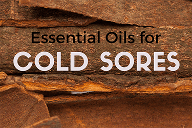 Essential Oils for Cold Sores & Fever Blister – DIY Natural Cold Sore Remedies at Home