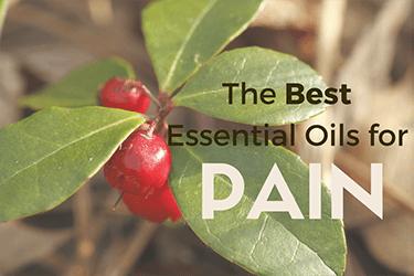 Best Essential Oils for Pain Management – Back, Nerve, Neck, Shoulder & Knee