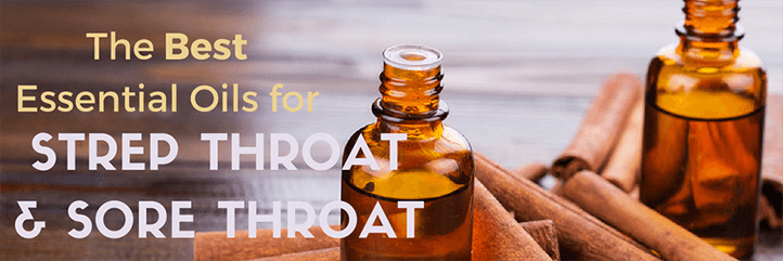 Best Essential Oils For Sore Throat Strep Throat Home Remedies