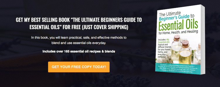 The Ultimate Beginners Guide to Essential Oils
